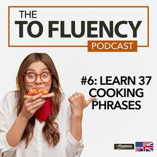 6: Learn 37 Common English Phrases (Topic: Cooking Pizza)