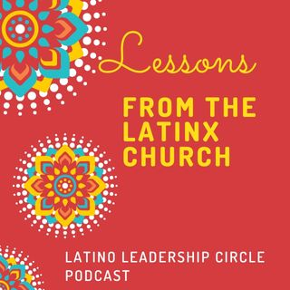 Lessons from the LatinX Church