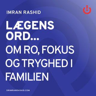 Om ro, fokus og tryghed i familien - Rasmus Alenkær