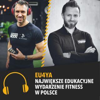 Piotr Ośródka: Eu4ya - największe edukacyjne wydarzenie fitness w Polsce