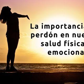 La importancia del perdon en nuestra salud física y emocional