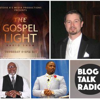 The Gospel Light Radio Show - (Episode 133)