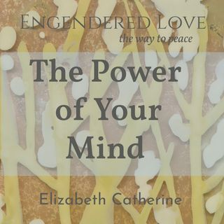 The Power of Your Mind