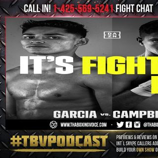 ☎️Ryan Garcia vs. Luke Campbell🔥Live Fight Chat❗️It's Put Up or Shut Up🤐