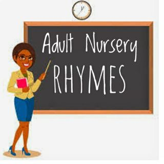 Adult Nursery Rhymes