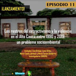 Lanzamiento del reporte Los rastros del extractivismo y la violencia en el Alto Cauca entre 1990 y 2019: un problema socioambiental