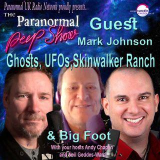 Paranormal Peep Show - Paranormal Researcher Mark Johnson - 07/15/2021