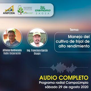 Programa CampoLimpio del 29 de agosto (frijol)