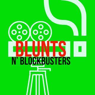Blunts n Blockbusters