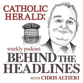 Catholic Herald: Behind the Headlines