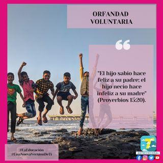 13 de septiembre - Orfandad voluntaria - Una Nueva Versión de Ti 2.0 - Devocional de Jóvenes