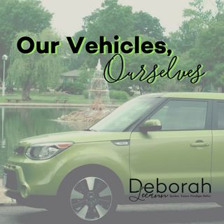 Our Vehicles, OurSelves