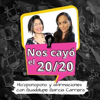 Ho oponopono con Guadalupe García. Episodio 58