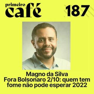 #187: CPI estarrecida com denúncias sobre Prevent Senior   Conversa com Magno da Silva sobre o 2/10