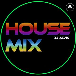 DJ Alvin - House Mix
