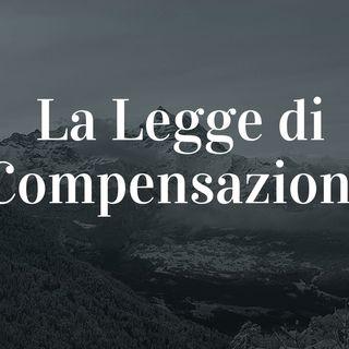 La Legge di Compensazione