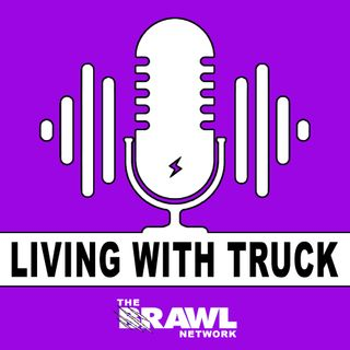 The Living With Truck Podcast