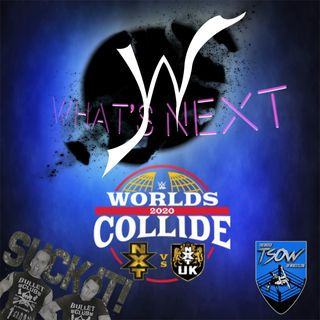 What's Next #62: Worlds Collide