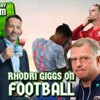 Rhodri Giggs on Football #3 | Champions League is back | Football Round Up