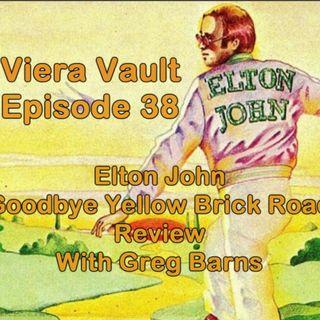 Episode 38:  Elton John - Goodbye Yellow Brick Road (with Greg Barns)
