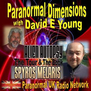 Paranormal Dimensions - Spyros Melaris: Alien Autopsy - 08/09/2021