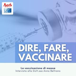 Dire, Fare, Vaccinare |  La vaccinazione di massa