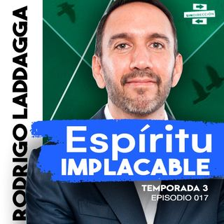 Espíritu implacable - Rodrigo Laddaga