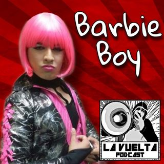 """Planché a Jon Moxley con la 69"" Barbie Boy Ep. 124 - La Vuelta Podcast"