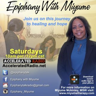 Epiphany w/Miyume 7-9-16