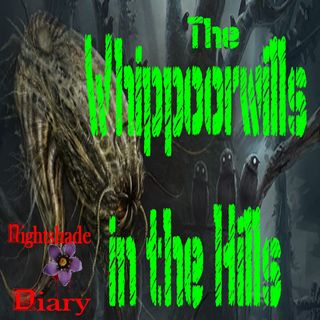 The Whippoorwills in the Hills | Mystery Story | Podcast
