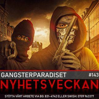 Nyhetsveckan 143 – Gangsterparadiset, drogade lamm, åklagaren gav upp