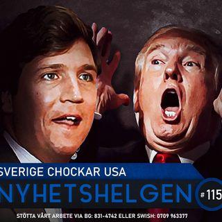 Nyhetshelgen 115 – Sverige chockar USA, grattis Trump, sossarnas bluff