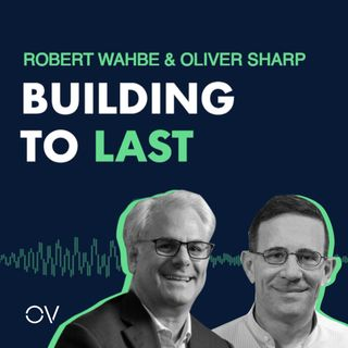 Building to Last   Robert Wahbe & Oliver Sharp Co-Founders of Highspot