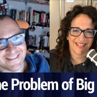 "What is ""The Problem"" of Big Tech? 