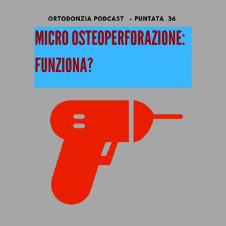 Micro osteo perforazione: funziona?