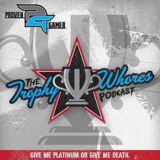 Trophy Whores 384 – Welcome to PAX Pandora