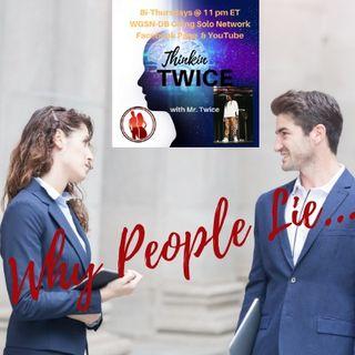 Why People Lie...