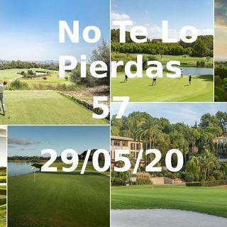 Golf en Palma de Mallorca | No te lo pierdas 57 (29/05/20)