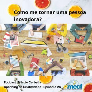 Episódio 26 - Coaching da Criatividade