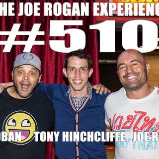 #510 - Tony Hinchcliffe