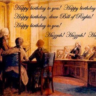 Happy Birthday, Bill of Rights!! +