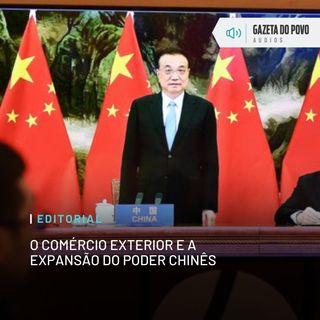 Editorial: O comércio exterior e a expansão do poder chinês