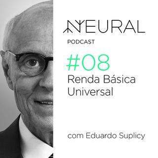 #8 Renda básica de cidadania com Eduardo Suplicy.