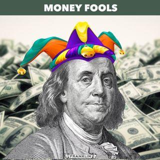 Fools, Damned Fools, and Motley Fools