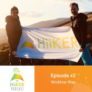 Episode 2: Hiking the Wicklow way during a global pandemic