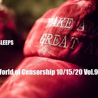 The Wacky World of Censorship 10/15/20 Vol.9 #188
