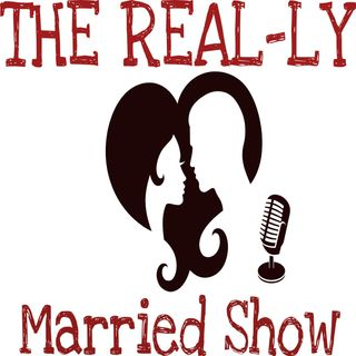 The REAL-ly Married Show