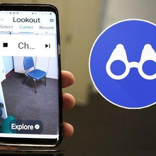 Lookout la app de Android que ayuda a identificar el entorno a personas ciegas y con baja visión