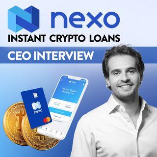 80. Instant Crypto Loans | Antoni Trenchev | Nexo