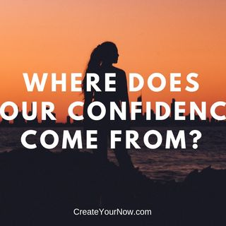 1353 Where Does Your Confidence Come From?